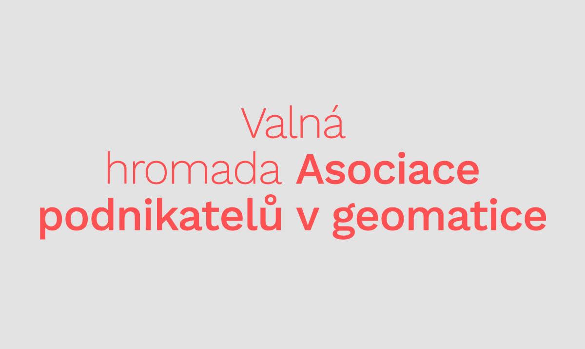 valná hromada Asociace podnikatelů v geomatice / GeoBusiness