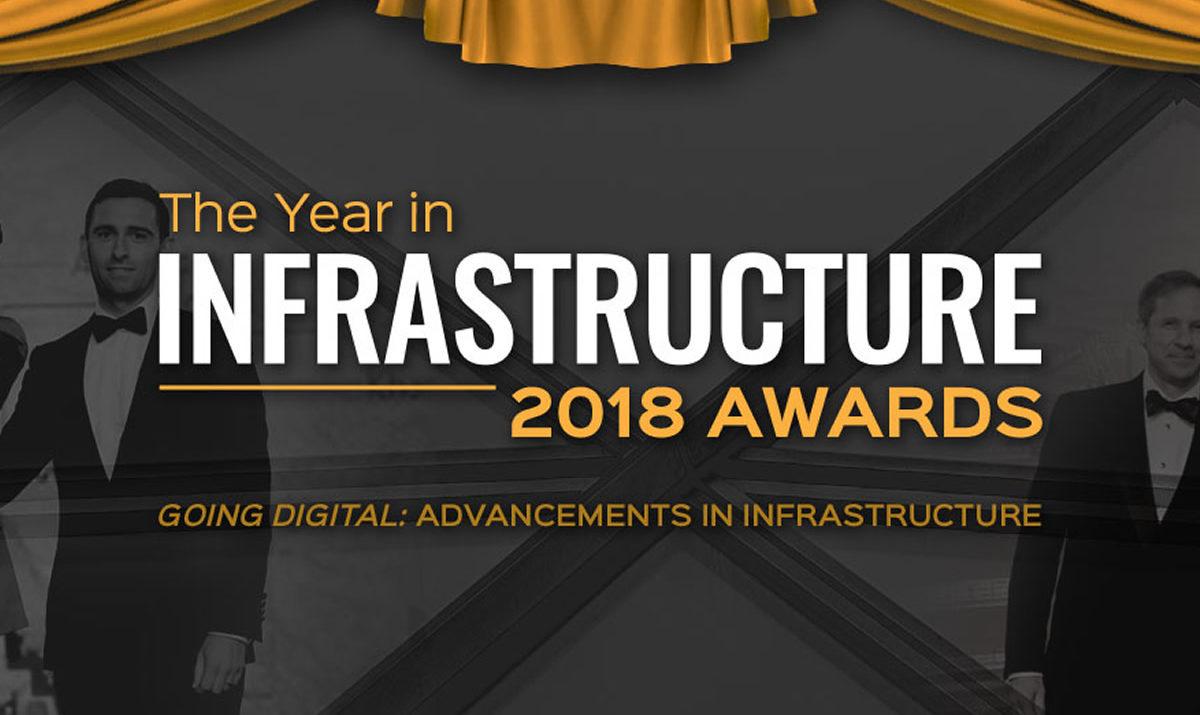Year in Infrastructure 2018 Awards / GeoBusiness