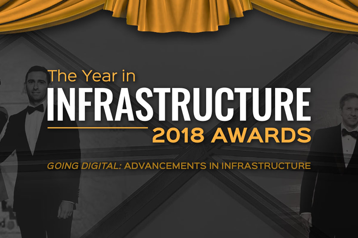 Year in Infrastructure 2018 Awards / GeoBusiness