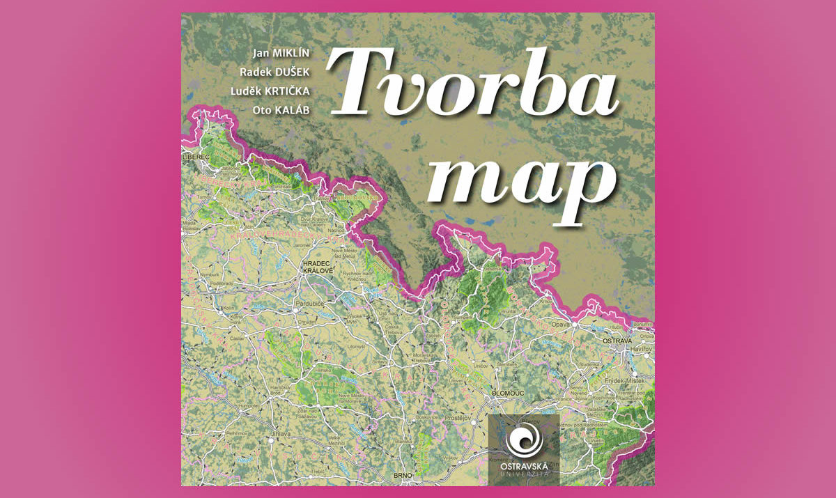 kniha Tvorba map; učebnice kartografie; Ostravská univerzita / GeoBusiness