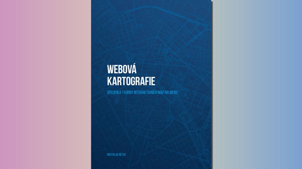 obalka-rostislav-netek-webova-kartografie-2020-g